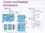 control and readout architecture