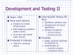 development and testing ii