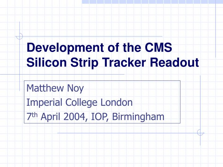 development of the cms silicon strip tracker readout n.