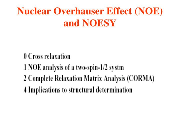 Nuclear overhauser effect noe and noesy