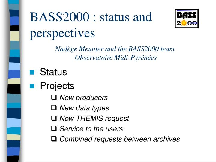 bass2000 status and perspectives n.