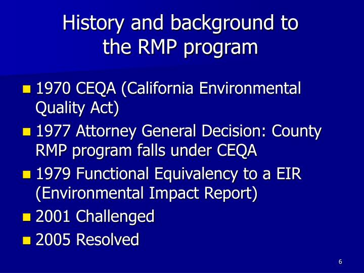 History and background to the RMP program