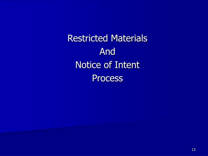 Restricted Materials