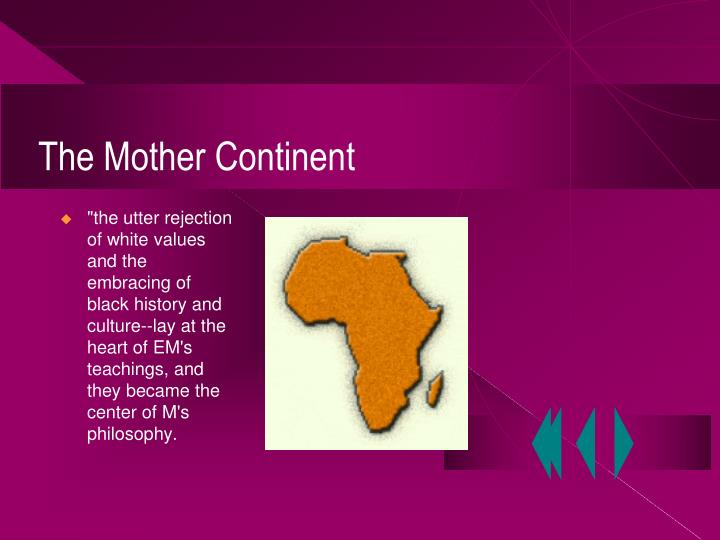 The mother continent
