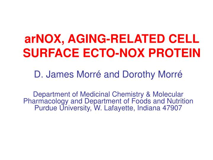 Arnox aging related cell surface ecto nox protein
