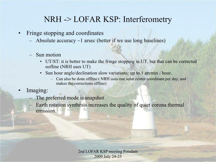 NRH -> LOFAR KSP: Interferometry