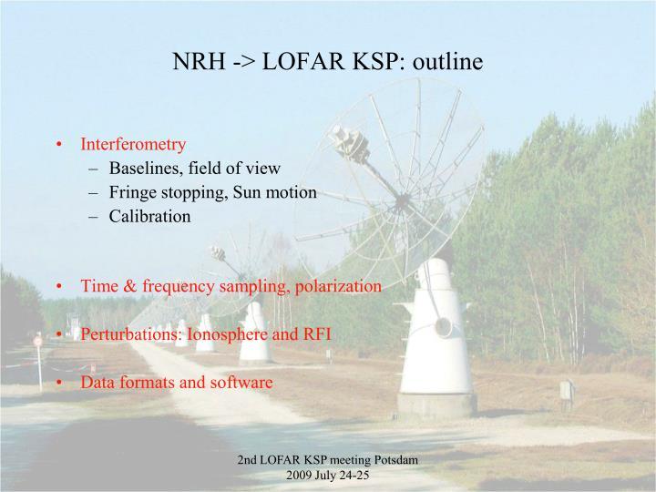 Nrh lofar ksp outline