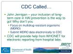 cdc called