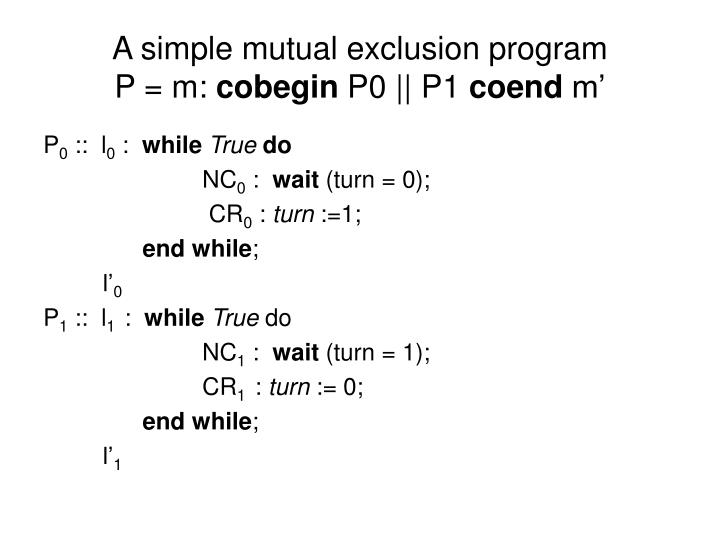 A simple mutual exclusion program