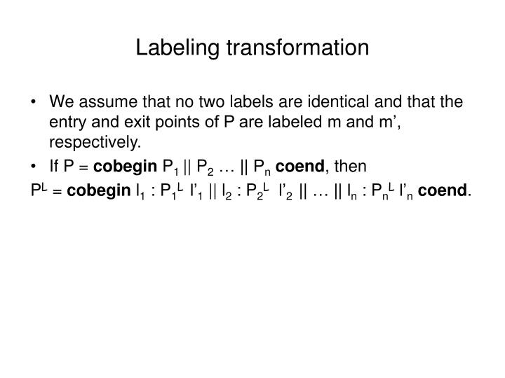 Labeling transformation