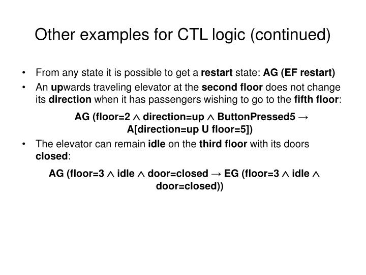 Other examples for CTL logic (continued)