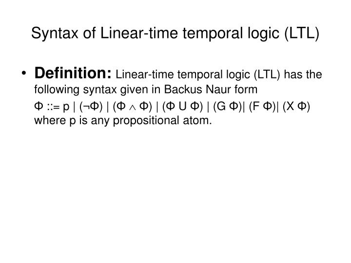 Syntax of Linear-time temporal logic (LTL)