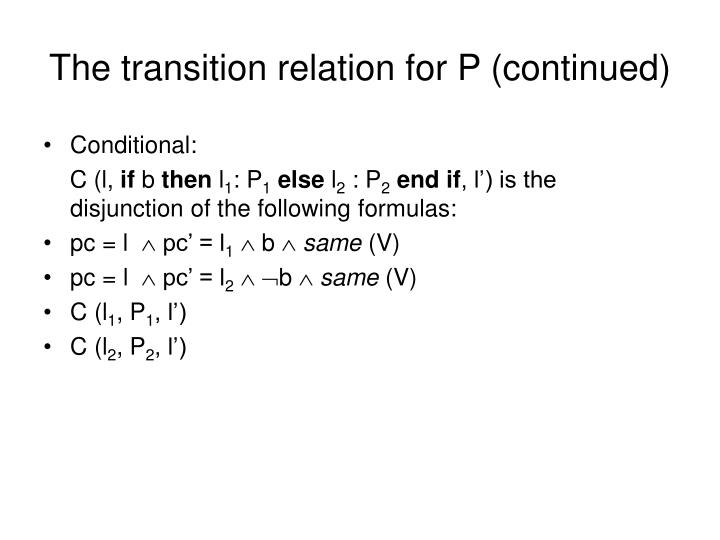 The transition relation for P (continued)
