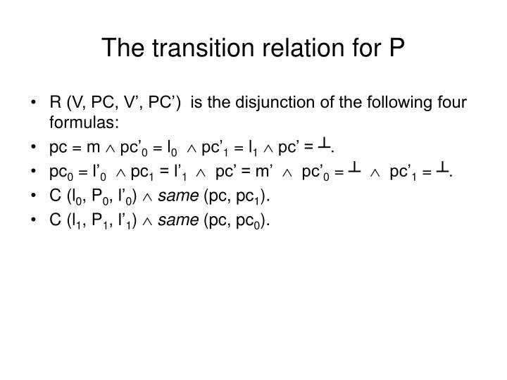 The transition relation for P