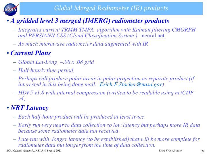 Global Merged Radiometer (IR) products