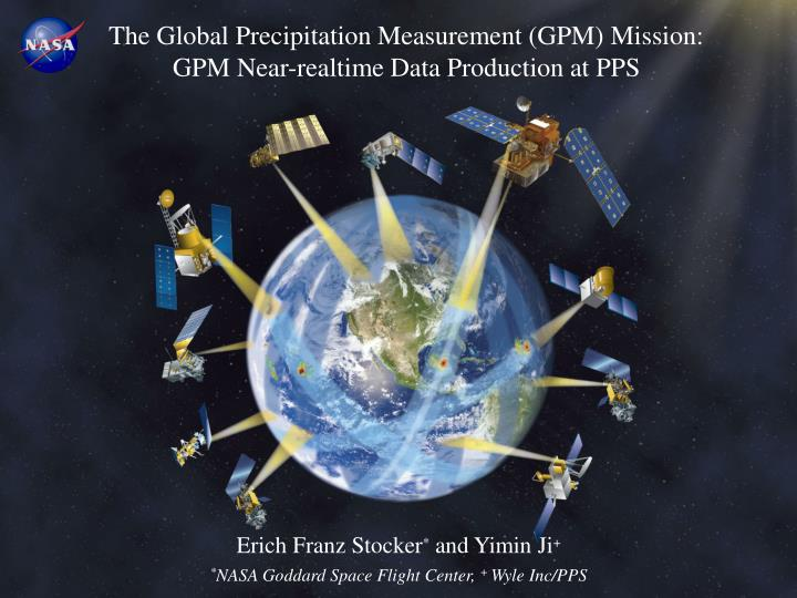 The Global Precipitation Measurement (GPM) Mission: