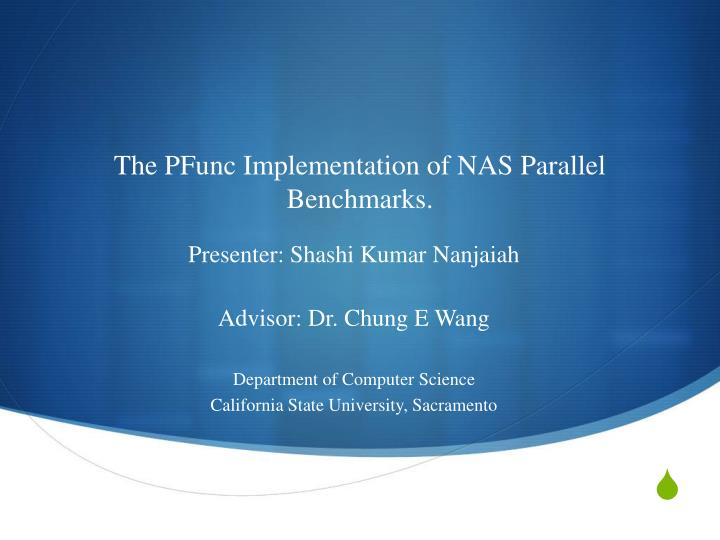 The pfunc implementation of nas parallel benchmarks