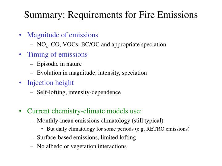 Summary: Requirements for Fire Emissions