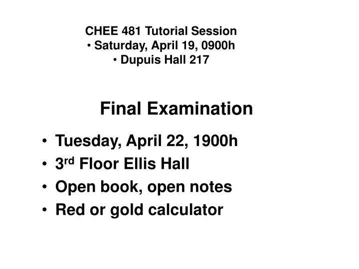 CHEE 481 Tutorial Session