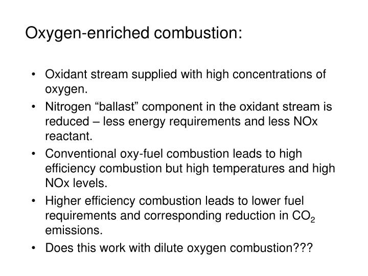 Oxygen-enriched combustion: