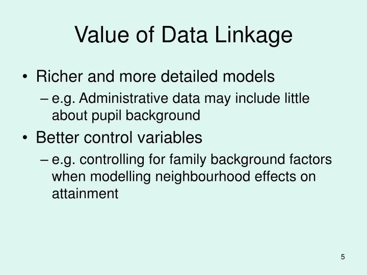 Value of Data Linkage