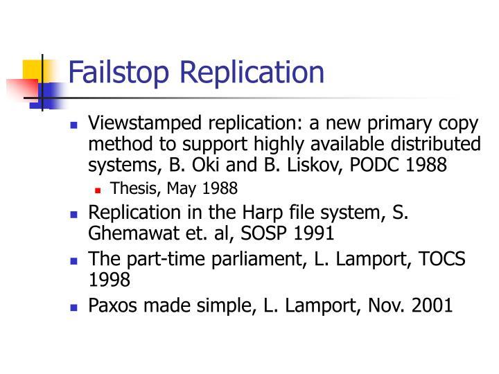 Failstop Replication