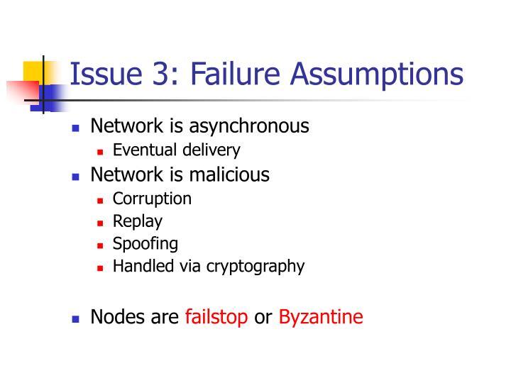 Issue 3: Failure Assumptions
