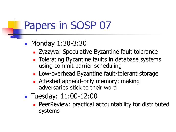 Papers in SOSP 07