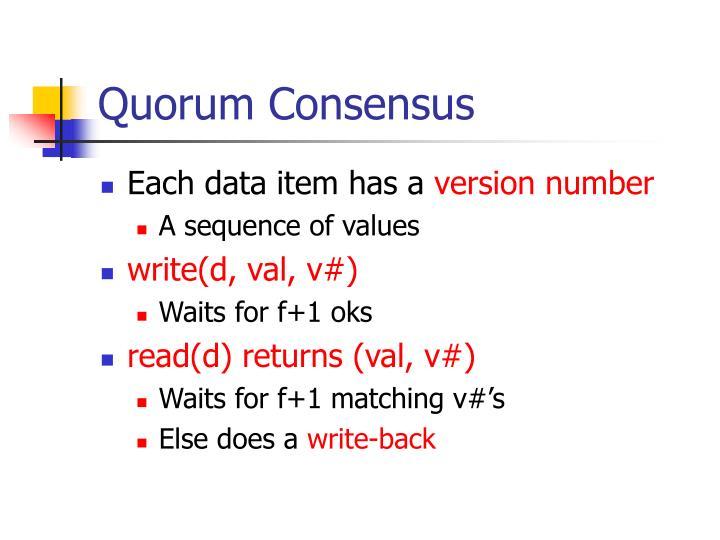 Quorum Consensus