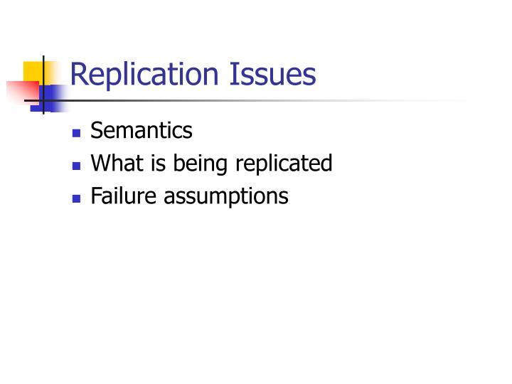 Replication Issues