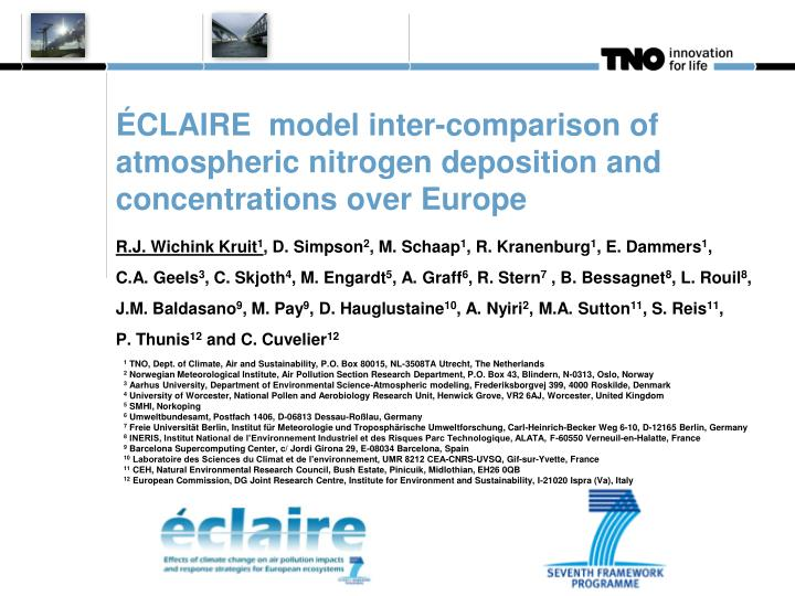 ÉCLAIRE  model inter-comparison of atmospheric nitrogen deposition and concentrations over Europe