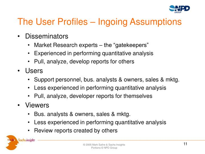The User Profiles – Ingoing Assumptions