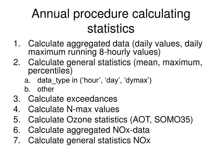 Annual procedure calculating statistics