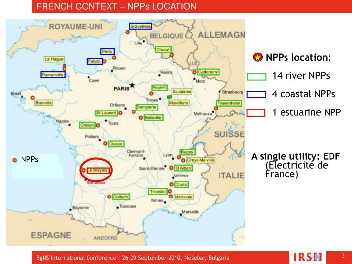 FRENCH CONTEXT – NPPs LOCATION