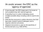 an exotic answer the erc as the agency of agencies