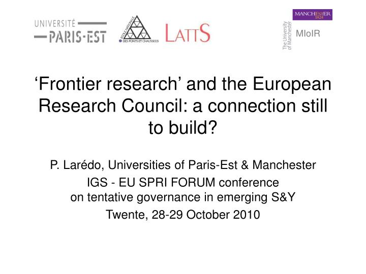 frontier research and the european research council a connection still to build n.