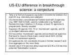 us eu difference in breakthrough science a conjecture