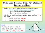 using your graphics calc for standard normal problems1