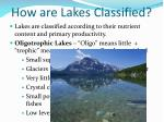 how are lakes classified