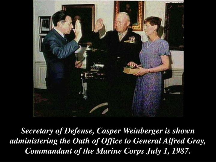 Secretary of Defense, Casper Weinberger is shown administering the Oath of Office to General Alfred Gray,