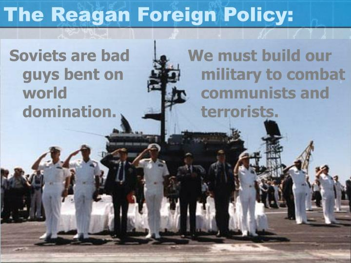 The Reagan Foreign Policy: