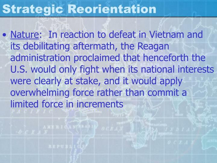 Strategic Reorientation
