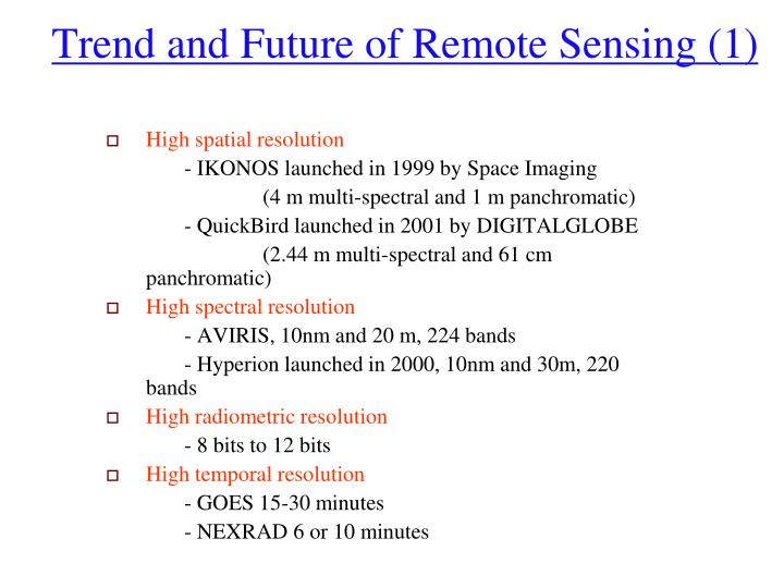 Trend and Future of Remote Sensing (1)