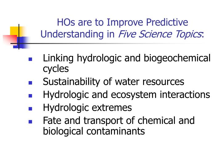HOs are to Improve Predictive Understanding in