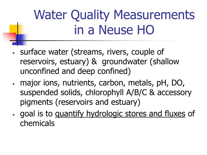 Water Quality Measurements in a Neuse HO
