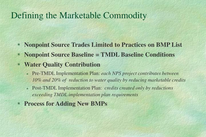 Defining the Marketable Commodity