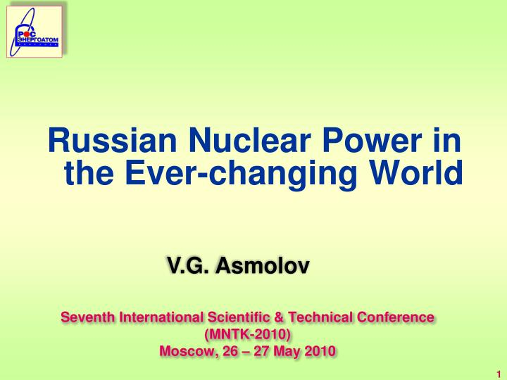 seventh international scientific technical conference mntk 2010 moscow 26 27 may 2010 n.