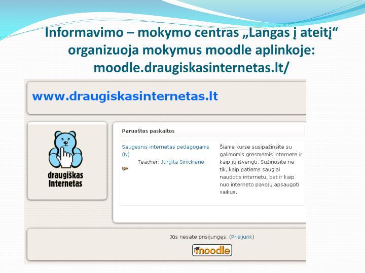 """Informavimo – mokymo centras """"Langas į ateitį"""" organizuoja mokymus"""