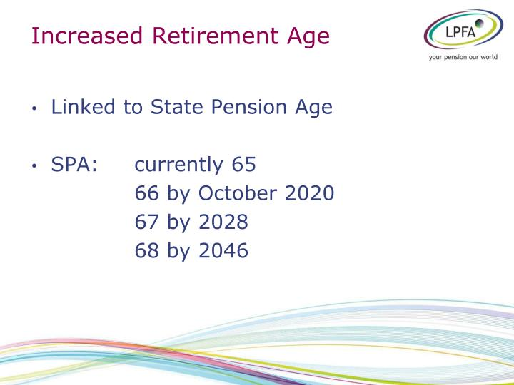 Increased Retirement Age
