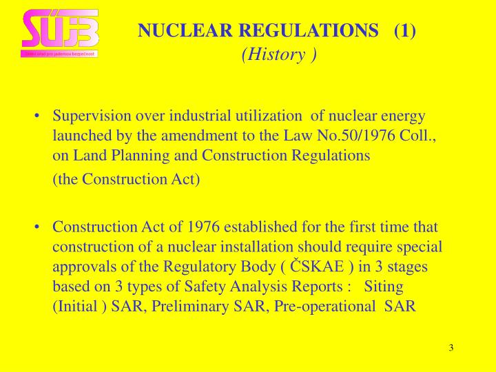 Nuclear regulations 1 history